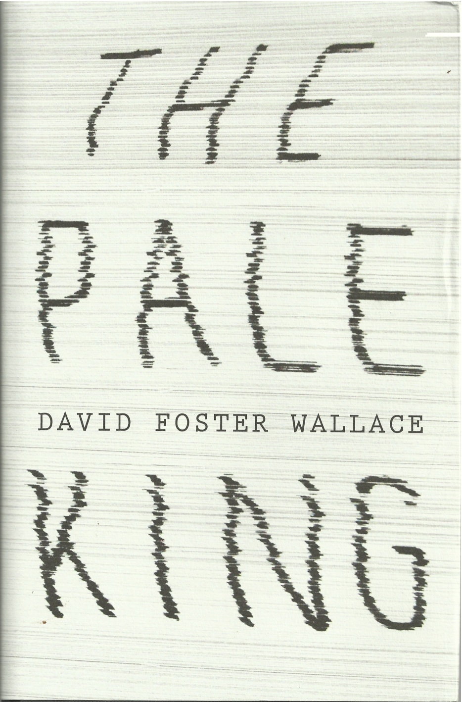 This critique of the posthumous publication of the pale king first